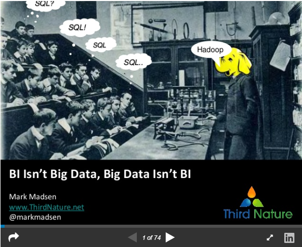 Bi isn't big data and big data isn't BI
