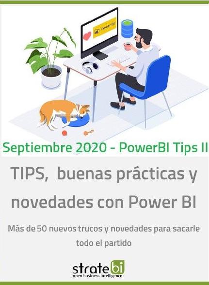 Power BI vol. II (trucos, buenas prácticas y novedades)