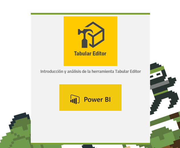 Tabular Editor para Power BI: Videotutorial y manual en español